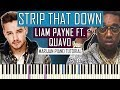 How To Play: Liam Payne ft. Quavo - Strip That Down | Piano Tutorial