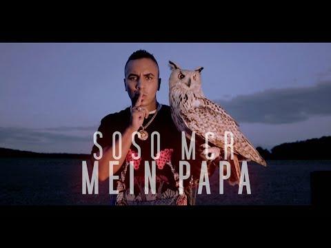 SOSO MCR  ► MEIN PAPA ◄ ( Official Video )