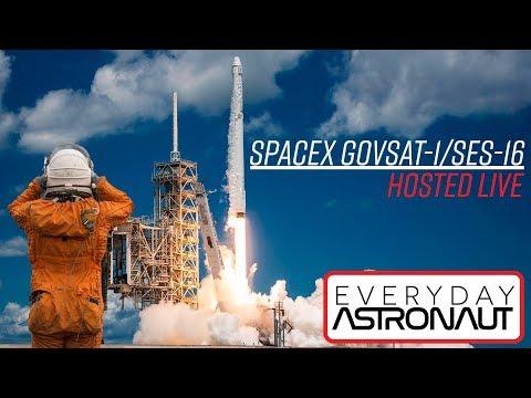 LIVE Hosting SpaceX GovSat-1/SES-16