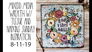 Good vibes only mixed media Sunday inspiration 8 11 19