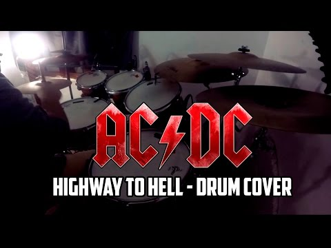 AC/DC - Highway To Hell - Drum Cover [By Drummerfranc ...