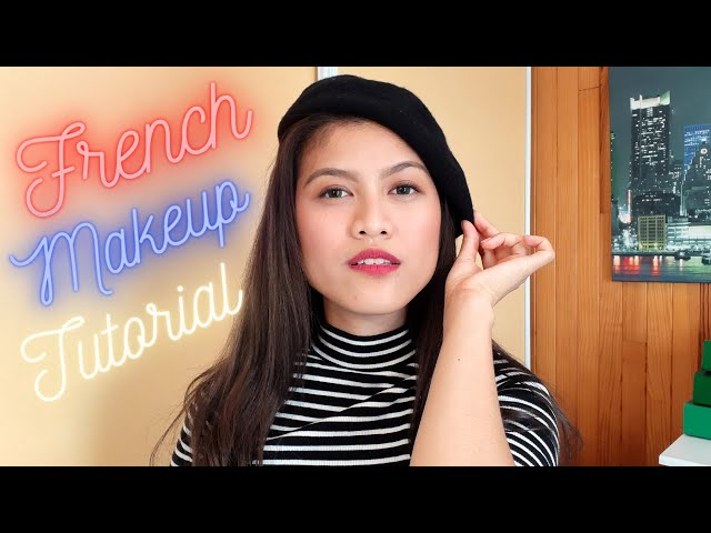 French Makeup Tutorial |  Tips and Beauty Guide