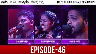 Mozo Thalo Gaithalo - Semi Final Round│Episode 46│Daijiworld Television