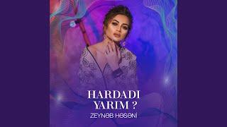 Zeyneb Heseni Hardadi Yarim Indir Mp3 Indir Dinle