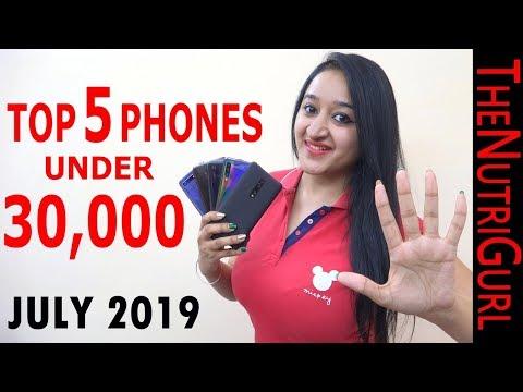 Top 5 Phones Under 30000 IN JULY 2019