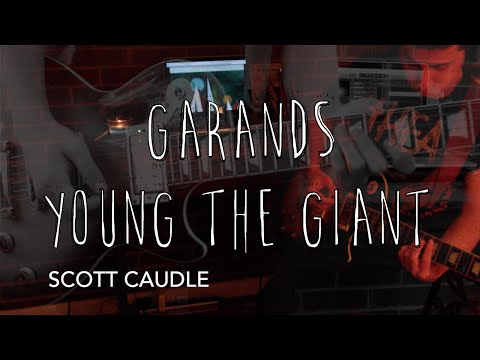 Garands- Young The Giant