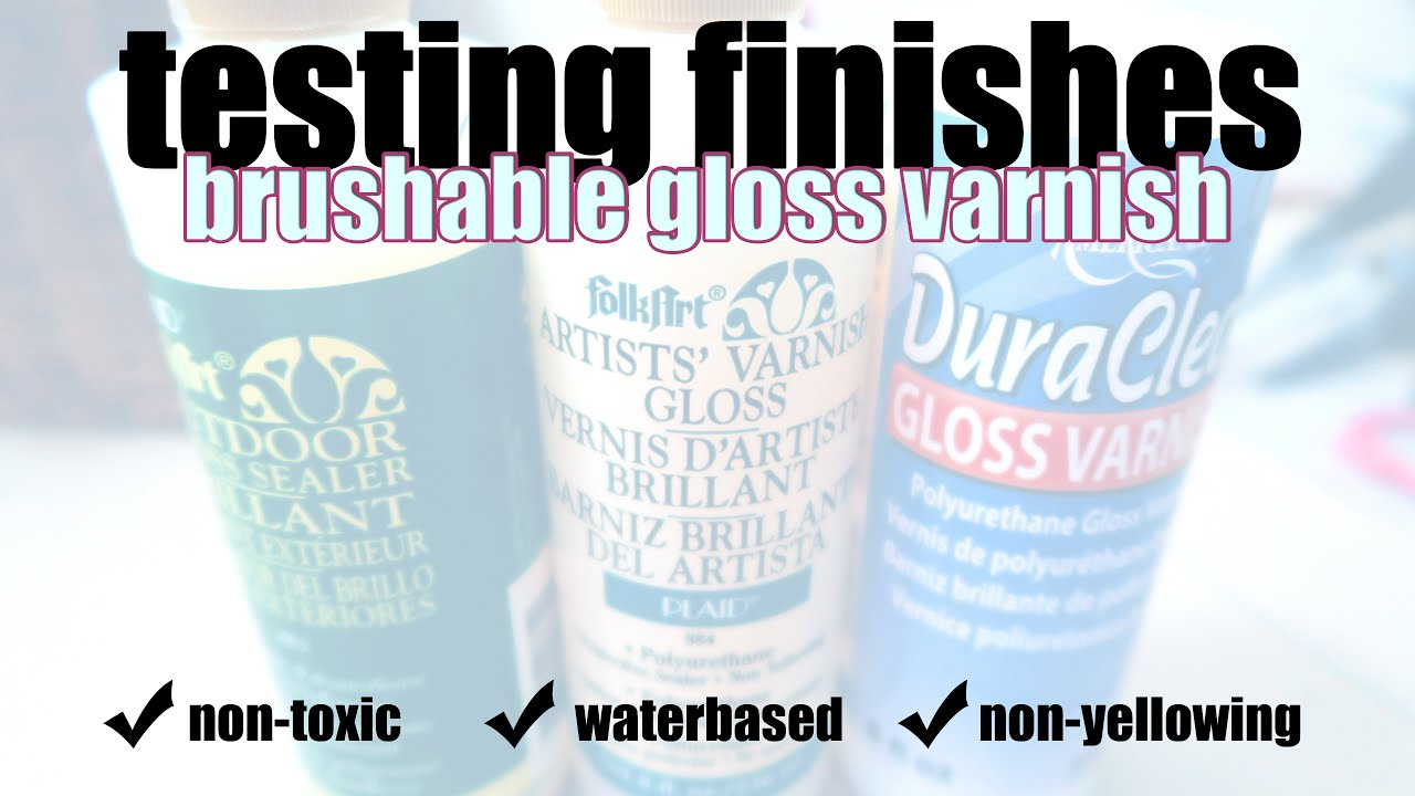 Gloss Sealer Comparison Test Brush On Non Toxic Waterbased Finishes