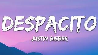 Justin Bieber - Despacito (Lyrics / Letra) ft. Luis Fonsi & Daddy Yankee
