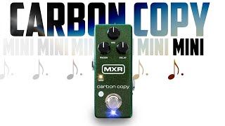 MXR Carbon Copy MINI Delay