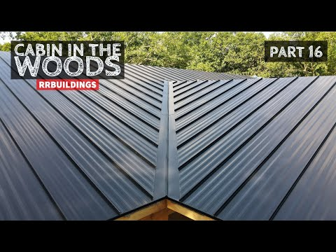 cabin-in-the-woods-part-16:-standing-seam-metal-roof-installation