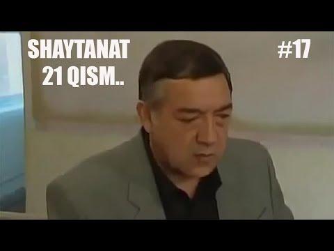 SHAYTANAT 21QISM (MATINLIK #17)