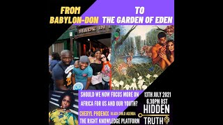 FROM BABYLON TO THE GARDEN OF EDEN