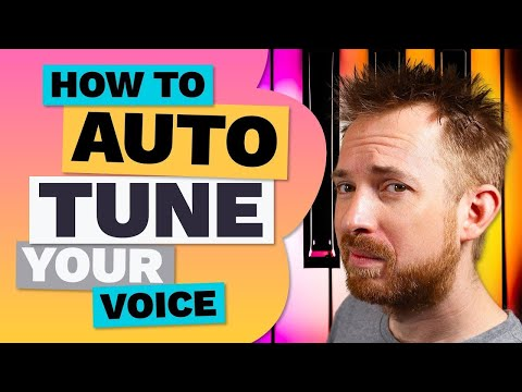 How to Autotune Your Voice