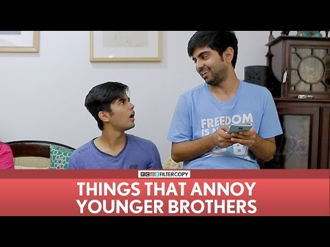 FilterCopy | Things That Annoy Younger Brothers | Ft. Akash Deep Arora