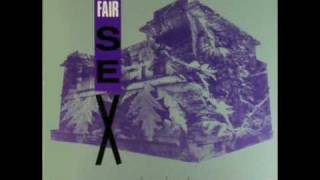 The Fair Sex - House Of Unkinds (1988)