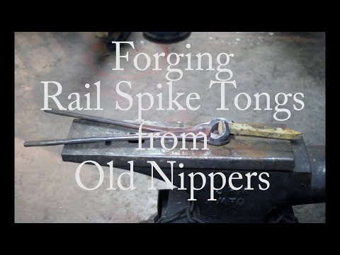 Forging Rail Spike Tongs from old nippers