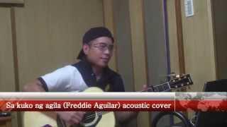 Sa kuko ng agila (Freddie Aguilar) acoustic cover