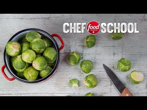 How to Select, Prep and Store Brussels Sprouts | Chef School