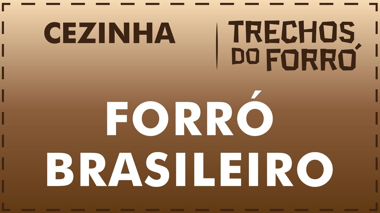 Forró Brasileiro - Cezinha