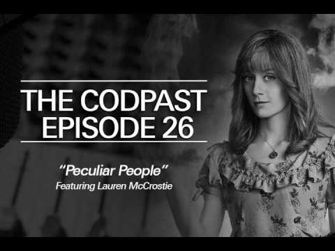 The Codpast Episode 26 - Peculiar People, Feat Lauren McCrostie