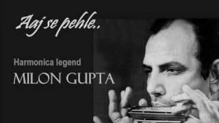 Aaj se pehle-Milon Gupta