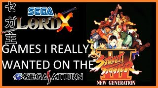 Games I Really Wanted for the Sega Saturn