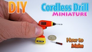 DIY Realistic Miniature Cordless Drill | DollHouse | No Polymer Clay!