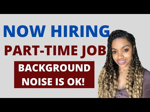 Part Time Work From Home Job That Allow Background Noise! Apply By May 4th!