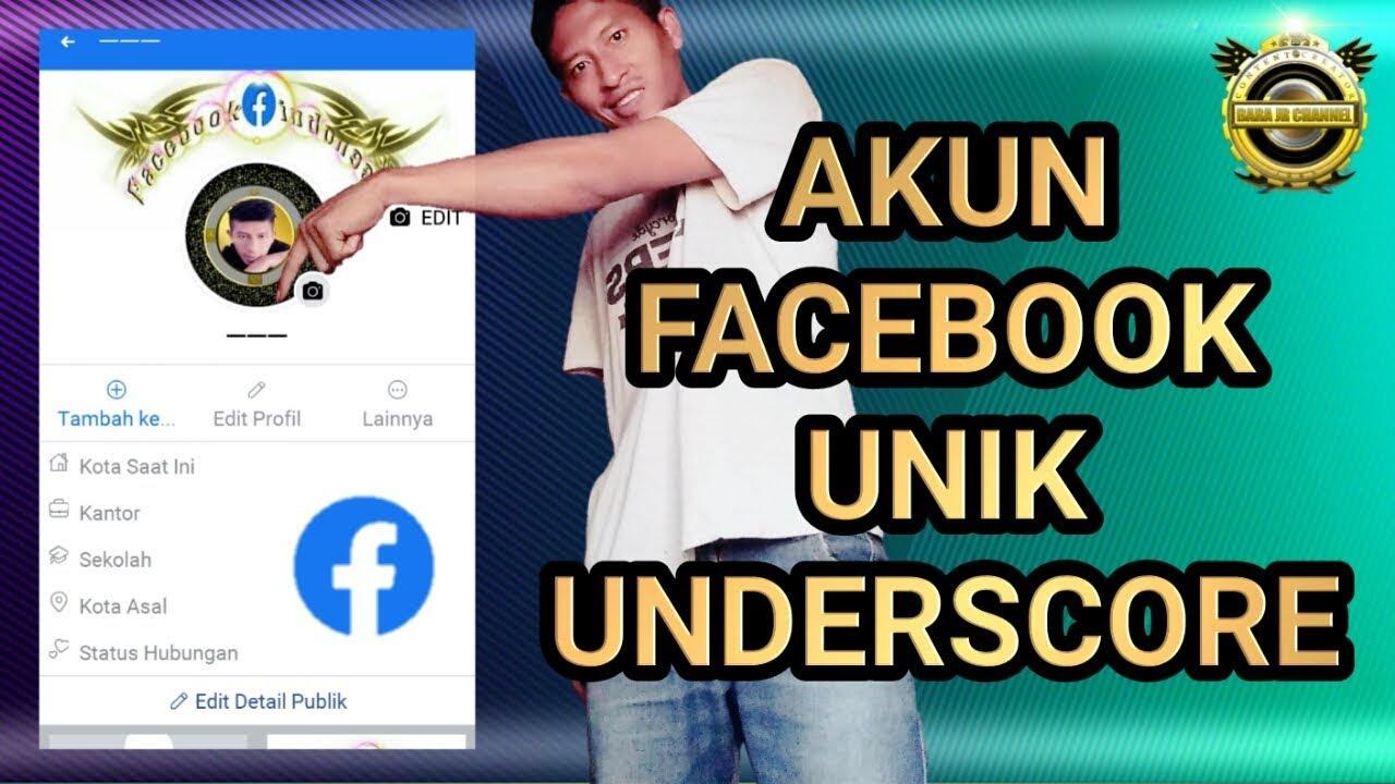Tutorial Cara Ganti Nama Akun Facebook Unik Underscore Youtube