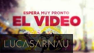 Lucas Arnau - De La Mano I Canción Oficial ®