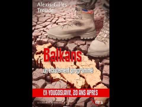 BALKANS Un éclatement programmé Alexis-Gilles Troude
