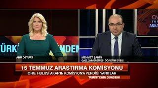 15 Temmuz'a Dair Sorulmayanlar -  Türkiye'nin Gündemi 31 Mayıs 2017 Çarş