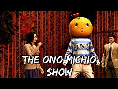 Yakuza 6: The Song of Life - Substories: The Ono Michio Show |