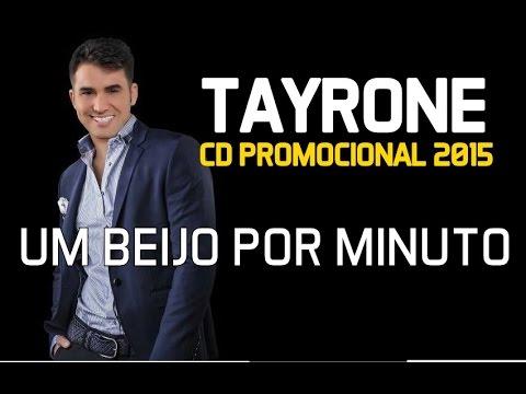 Tayrone Cigano - Um Beijo Por Minuto [CD 2015]