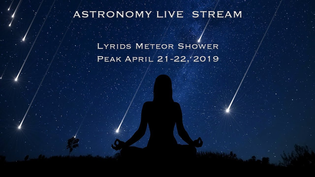 The Lyrids Meteor Shower - April 21-22, 2019 in 4K