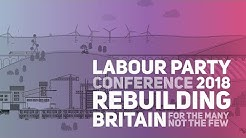Labour Party Annual Conference 2018: Monday  Morning