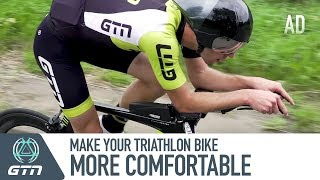 How To Make Your Triathlon Bike More Comfortable