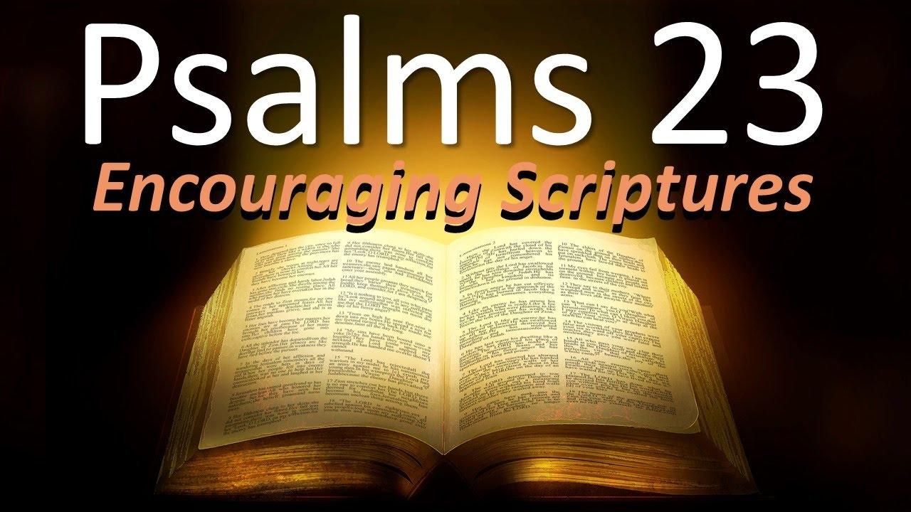 PSALMS 23 Encouraging Scriptures