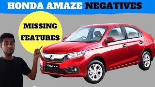 Honda Amaze Negatives & Missing features | AMAZE 2018 | HONDA AMAZE cons