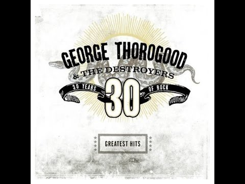 George Thorogood & The Destroyers - I Drink Alone (Lyrics on screen)
