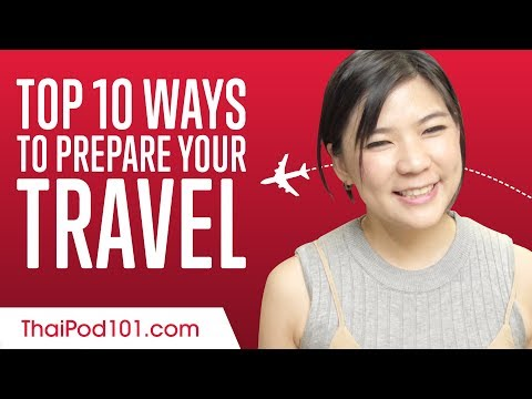 Learn the Top 10 Ways to Prepare Your Travel to Thailand