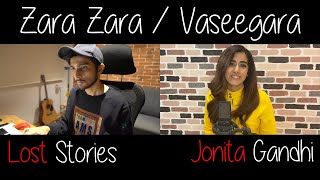 Zara Zara / Vaseegara - Jonita Gandhi & Lost Stories for UNICEF