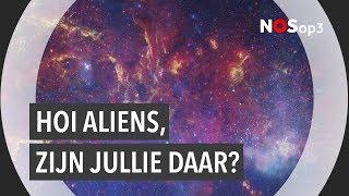 Wetenschappers zoeken naar aliens | NOS op 3