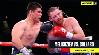 FULL FIGHT | Bektemir Melikuziev vs. Clay Collard (DAZN REWIND)
