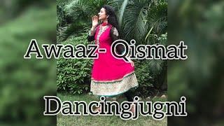 Awaaz | Qismat | Ammy Virk | Sargun Mehta | Kamaal Khan | Jaani | B Praak | New song 2018 |