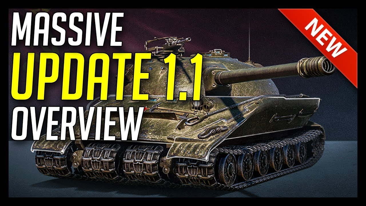 ► Update 1 1 - What's New in This Massive Patch!? - World of Tanks Patch  1 1 Update