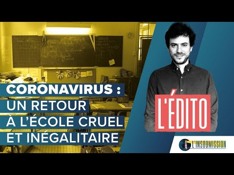 Coronavirus : un retour à l'école cruel et inégalitaire.