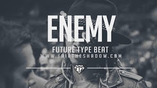 """SOLD"" Future x Drake Type Beat - ""Enemy"" (Prod. By Jairtheshadow) free 2017 trap beat"