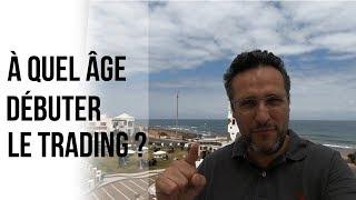 À quel âge puis-je commencer à trader ?