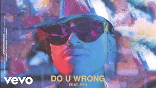 Leven Kali - Do U Wrong (Audio) ft. Syd